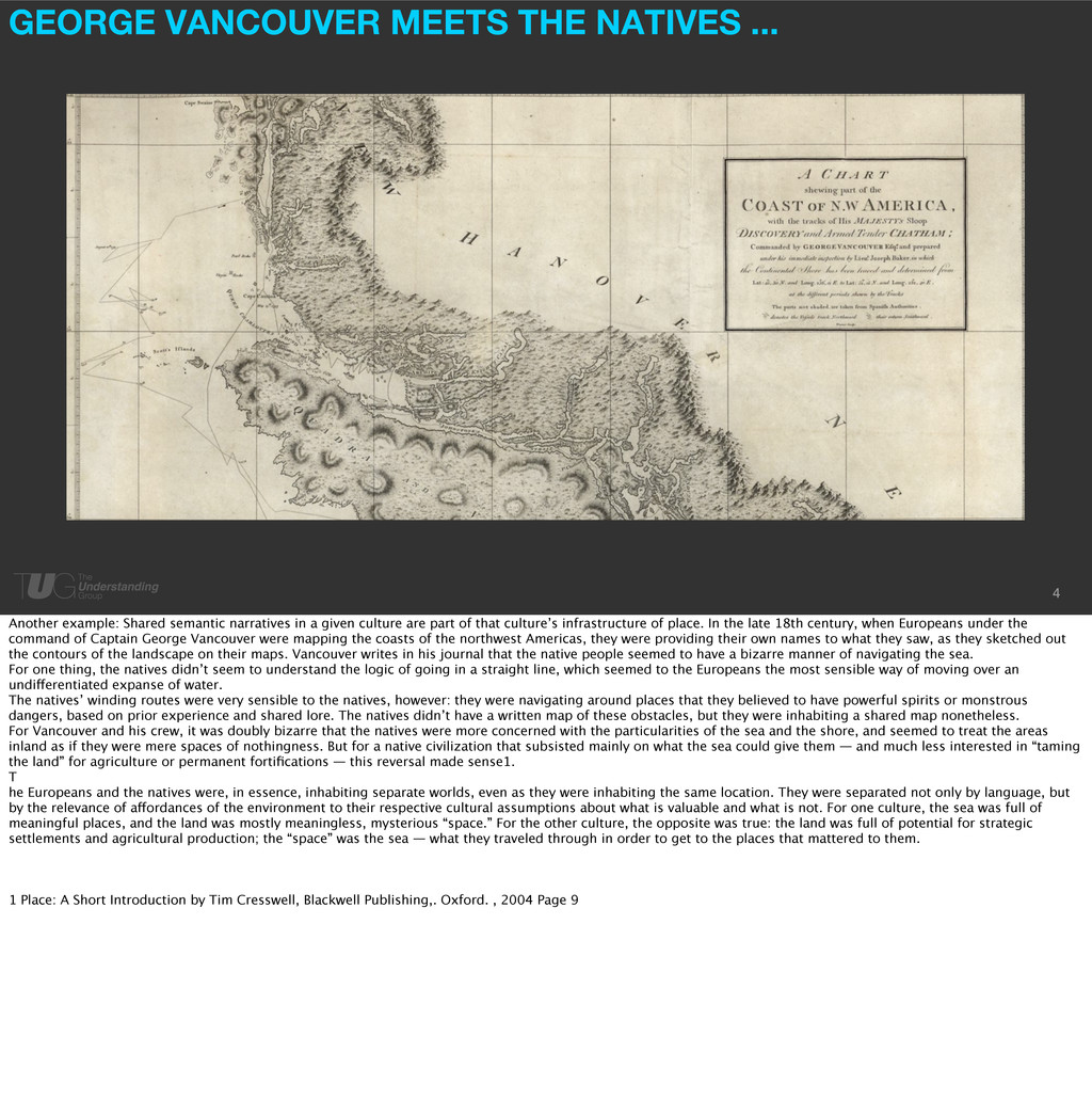 GEORGE VANCOUVER MEETS THE NATIVES ... 4 Anothe...