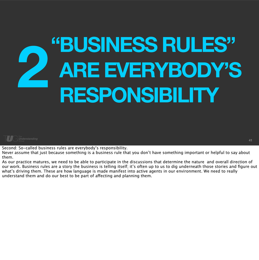 "41 ARE EVERYBODY'S RESPONSIBILITY ""BUSINESS RUL..."
