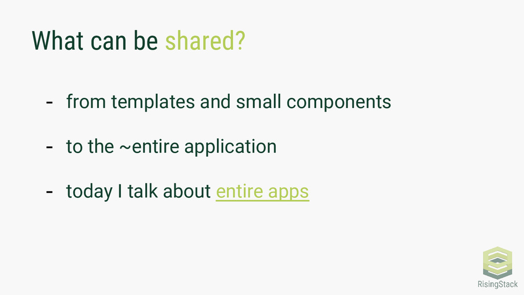 What can be shared? - from templates and small ...
