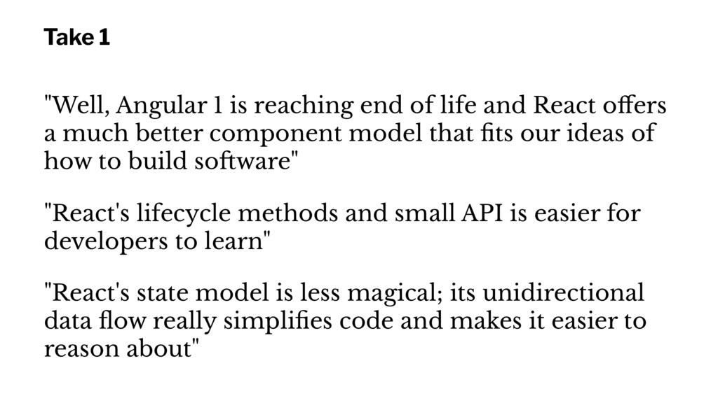 """Take 1 """"Well, Angular 1 is reaching end of life..."""