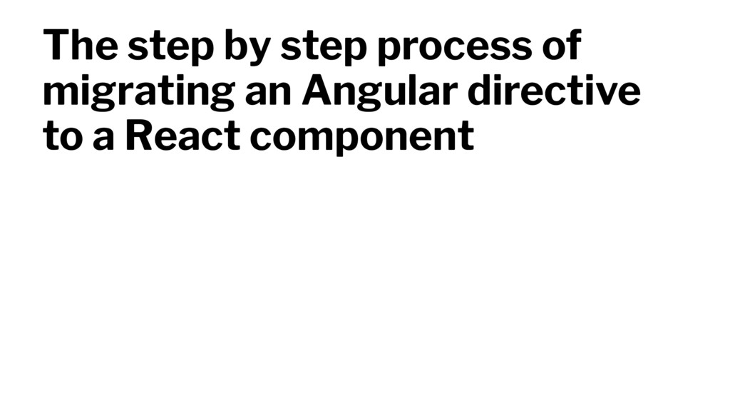 The step by step process of migrating an Angula...