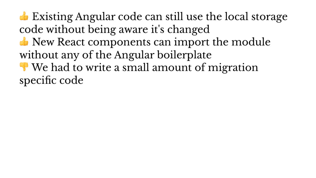 ! Existing Angular code can still use the local...
