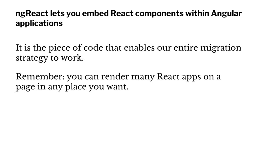 ngReact lets you embed React components within ...