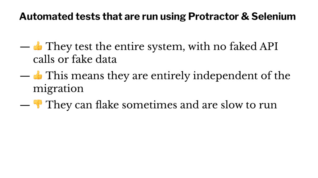 Automated tests that are run using Protractor &...