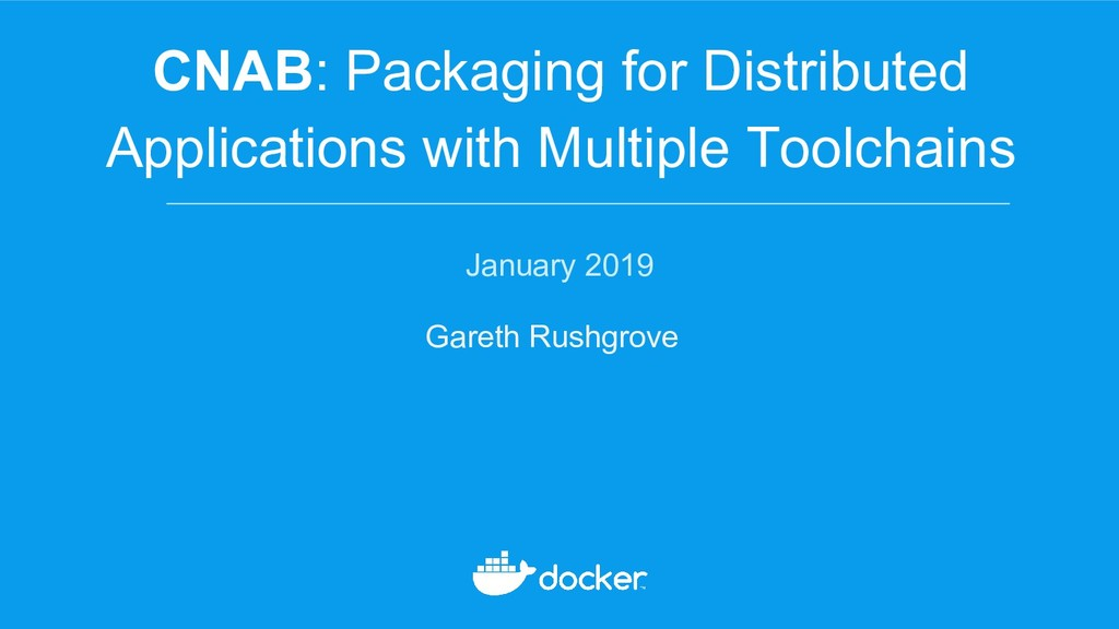 CNAB: Packaging for Distributed Applications wi...