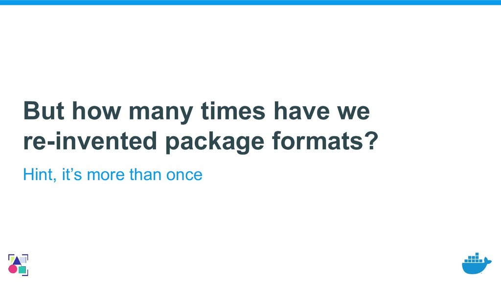But how many times have we re-invented package ...