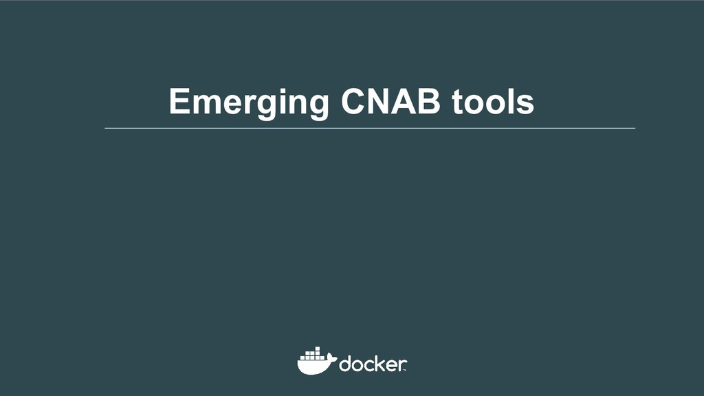 Emerging CNAB tools