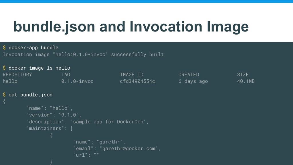 bundle.json and Invocation Image $ docker-app b...