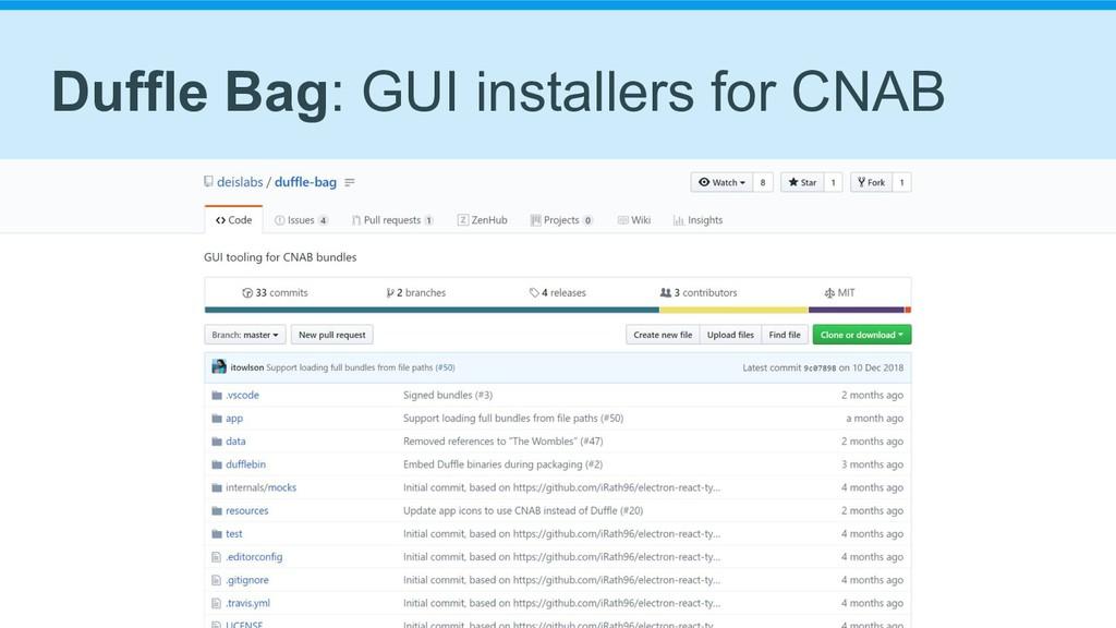 Duffle Bag: GUI installers for CNAB