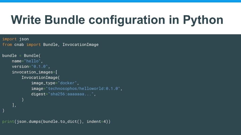 Write Bundle configuration in Python import jso...