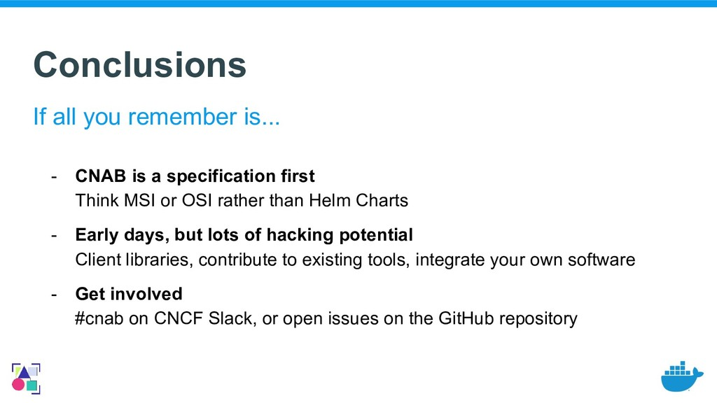 Conclusions - CNAB is a specification first Thi...