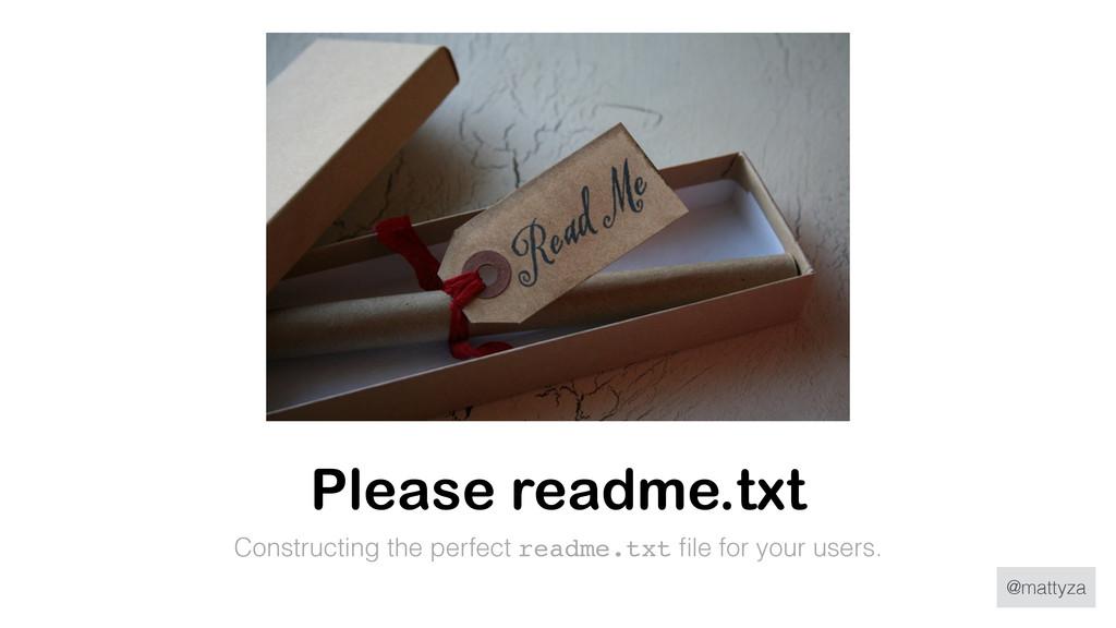 @mattyza Please readme.txt Constructing the per...