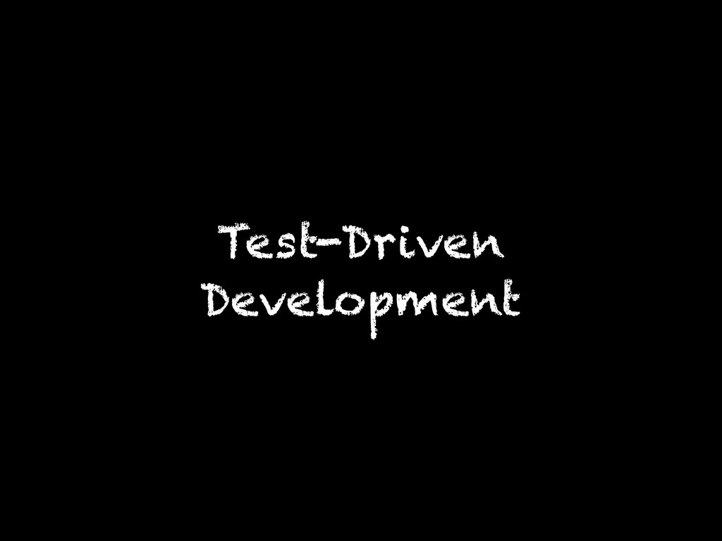 Test-Driven Development