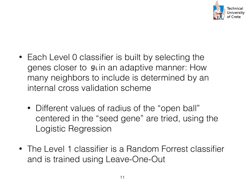 • Each Level 0 classifier is built by selecting ...