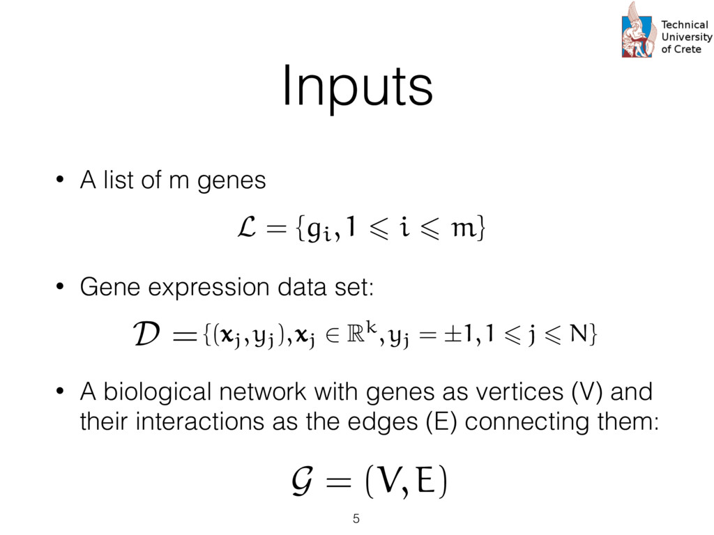 Inputs • A list of m genes samples), an additio...