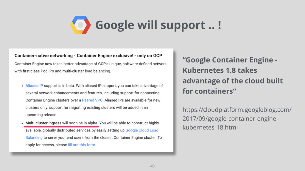 """Google will support .. ! 40 """"Google Container ..."""