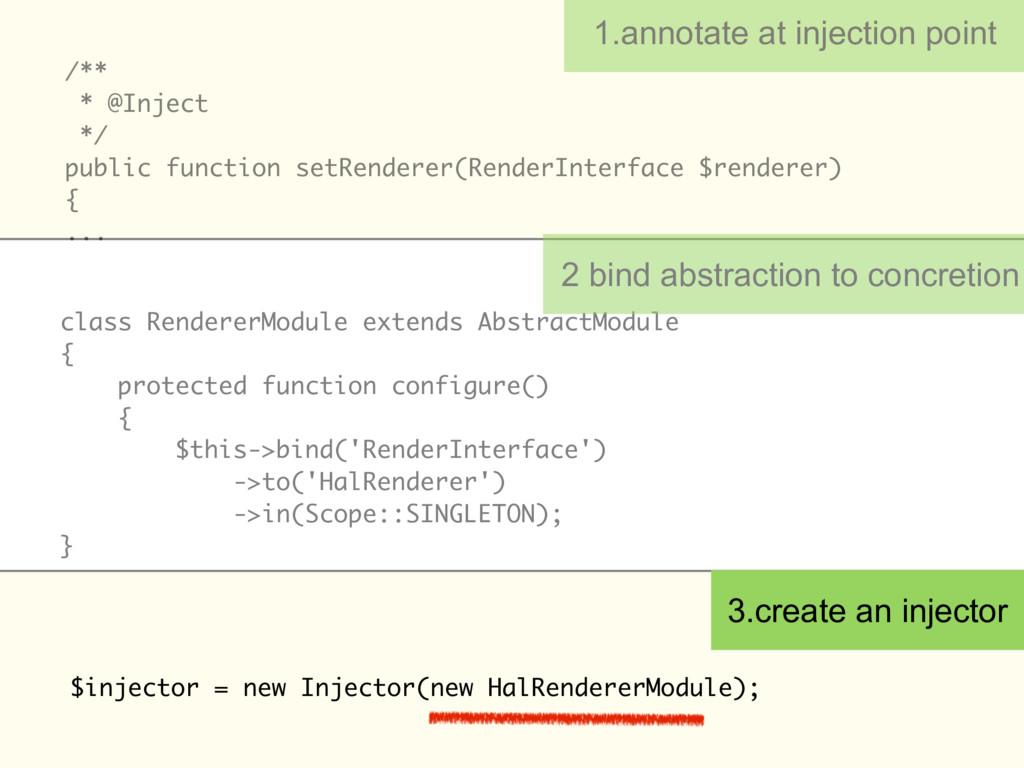 $injector = new Injector(new HalRendererModule)...