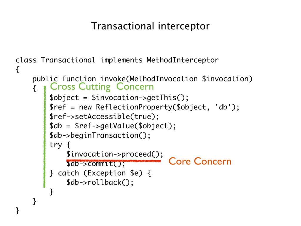 class Transactional implements MethodIntercepto...
