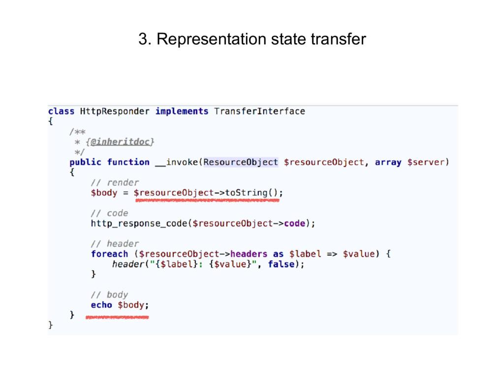 3. Representation state transfer