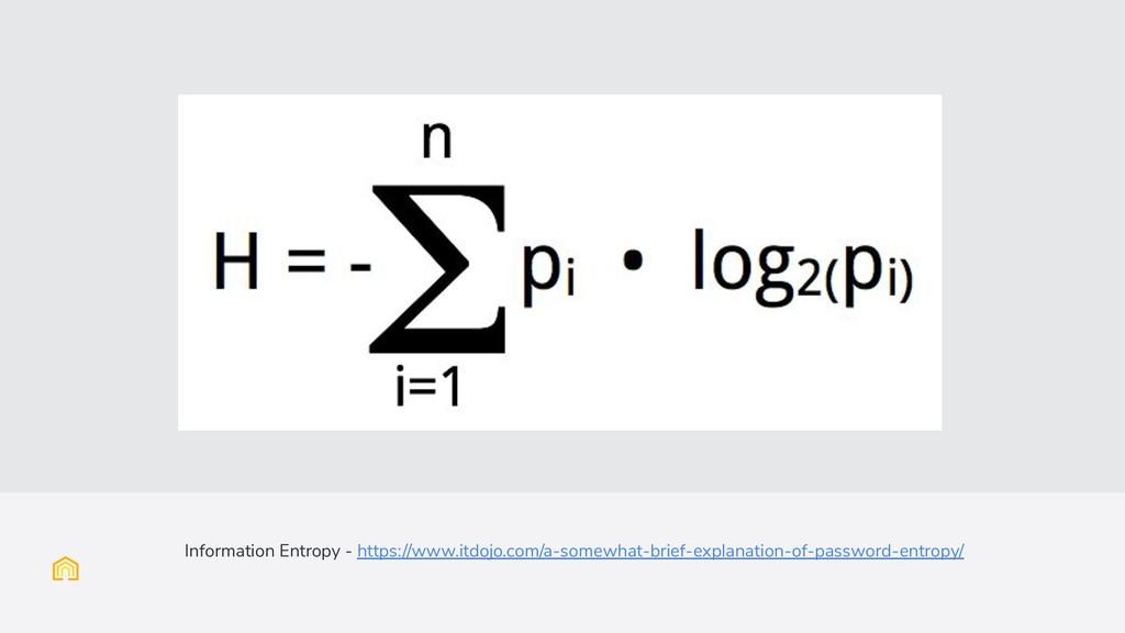 Information Entropy - https://www.itdojo.com/a-...