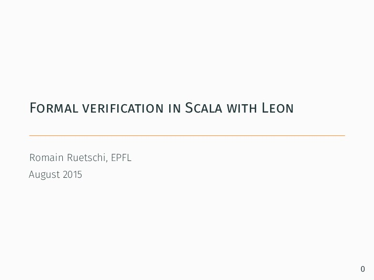 Formal verification in Scala with Leon Romain R...