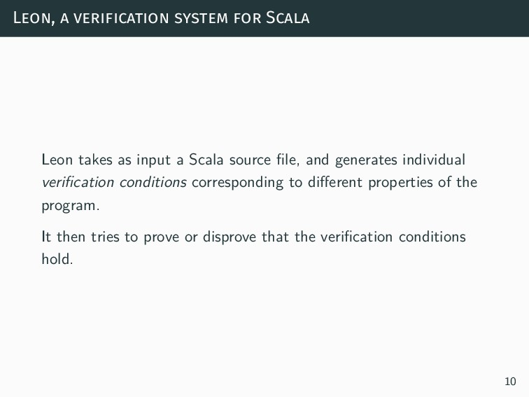 Leon, a verification system for Scala Leon take...
