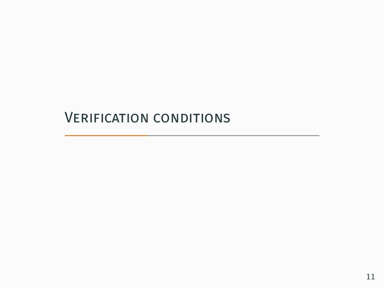 Verification conditions 11