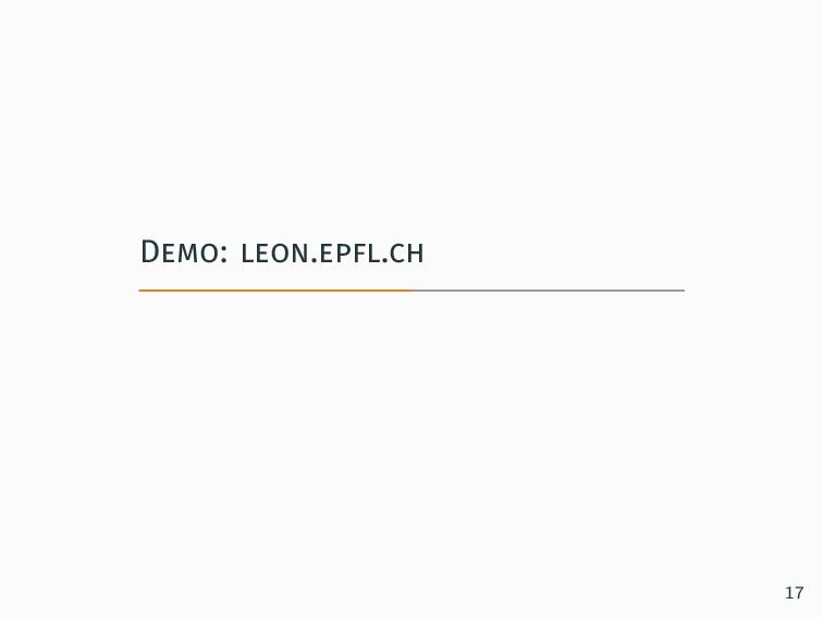 Demo: leon.epfl.ch 17