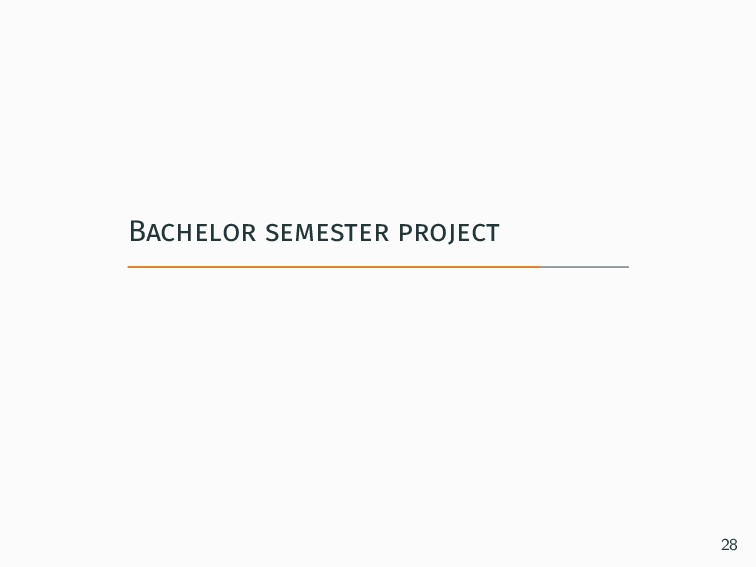 Bachelor semester project 28