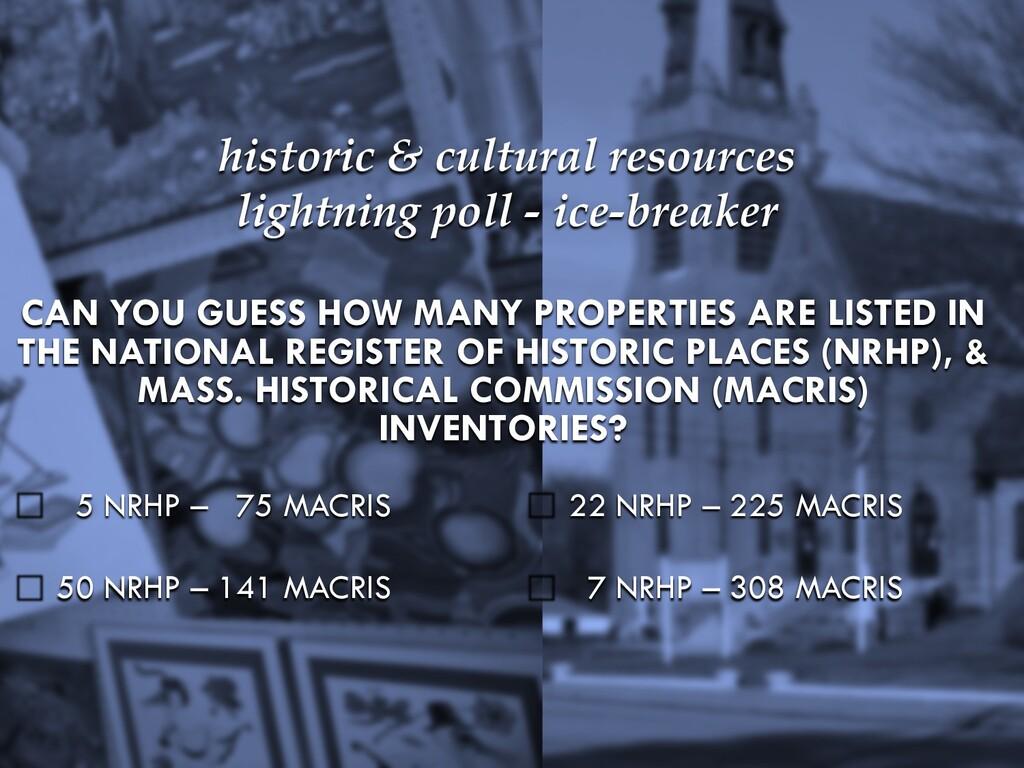 mapc.ma/rmp_3rd 2 historic & cultural resources...