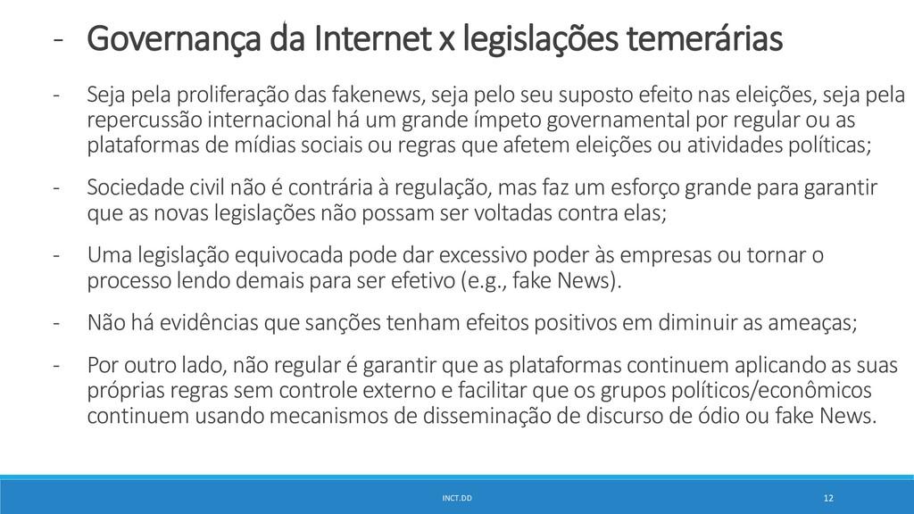INCT.DD 12 - Governança da Internet x legislaçõ...