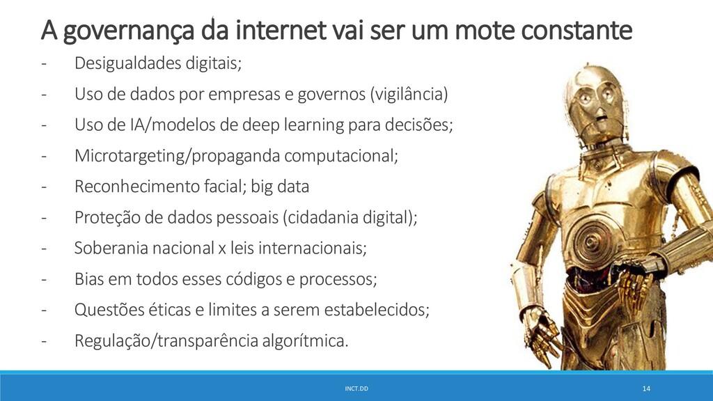 INCT.DD 14 A governança da internet vai ser um ...
