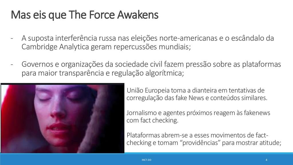 INCT.DD 4 Mas eis que The Force Awakens - A sup...