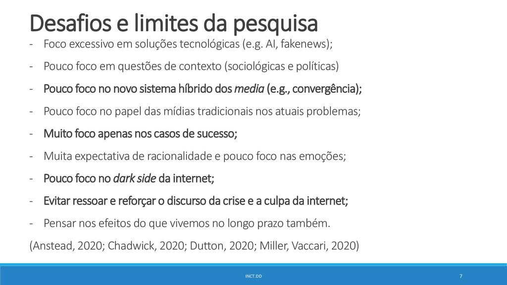 INCT.DD 7 Desafios e limites da pesquisa - Foco...