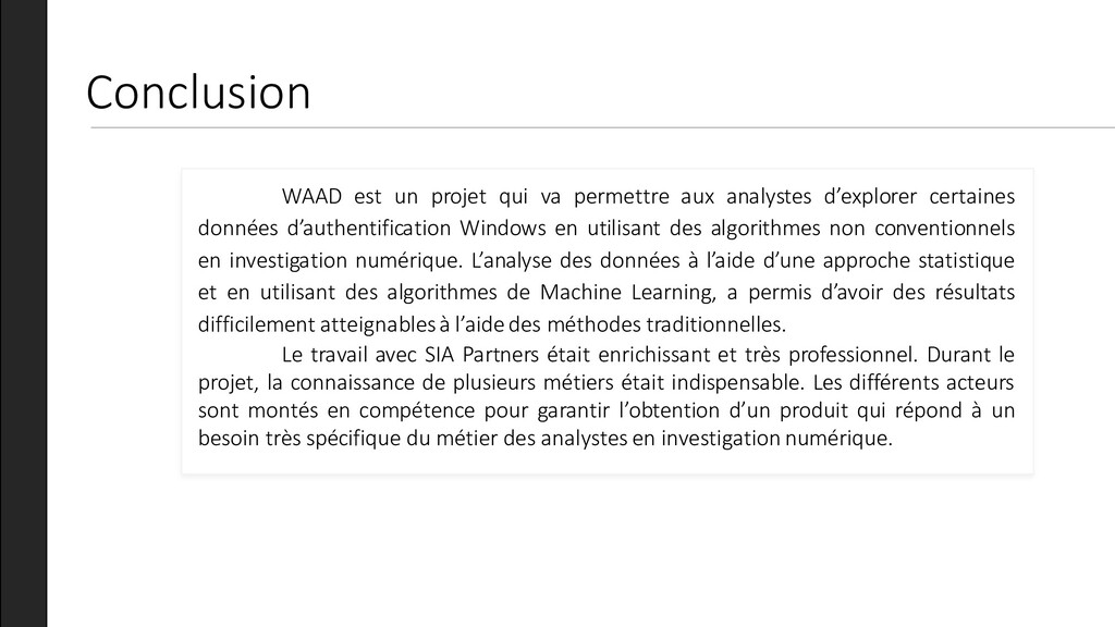 Conclusion WAAD est un projet qui va permettre ...
