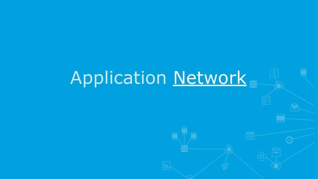 Application Network
