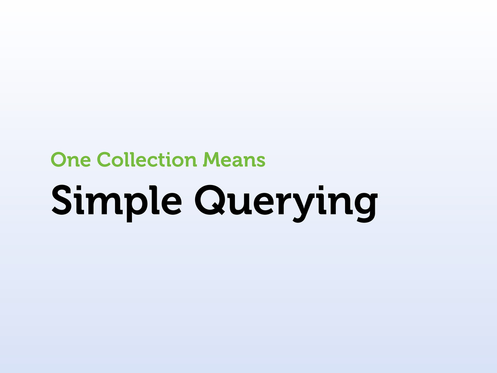 Simple Querying One Collection Means