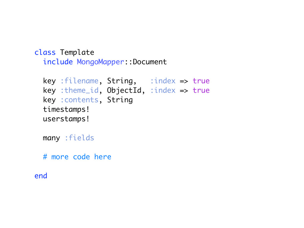 class Template include MongoMapper::Document ke...