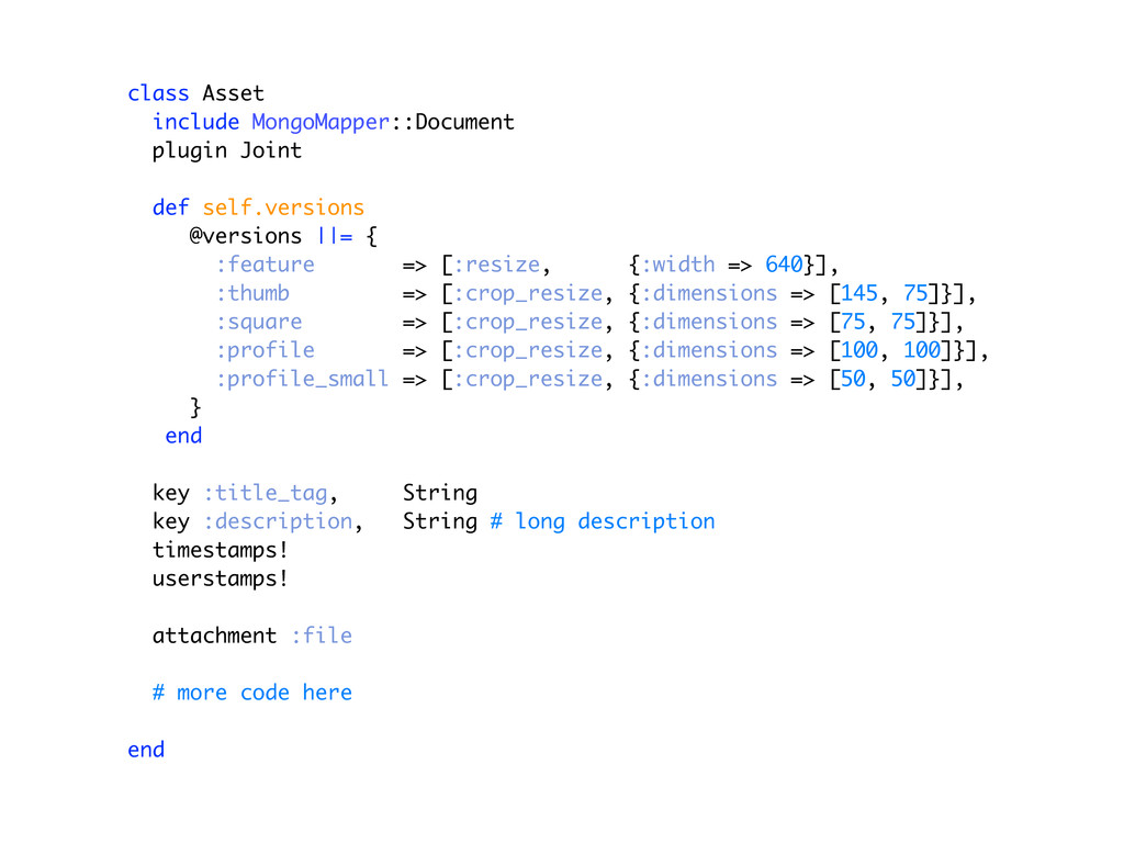 class Asset include MongoMapper::Document plugi...