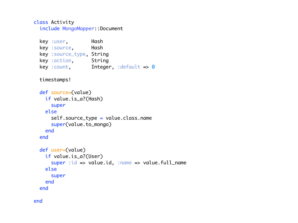 class Activity include MongoMapper::Document ke...