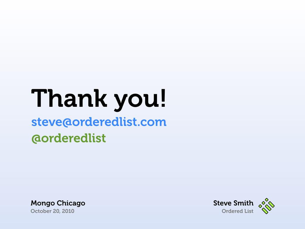 Ordered List Thank you! steve@orderedlist.com S...