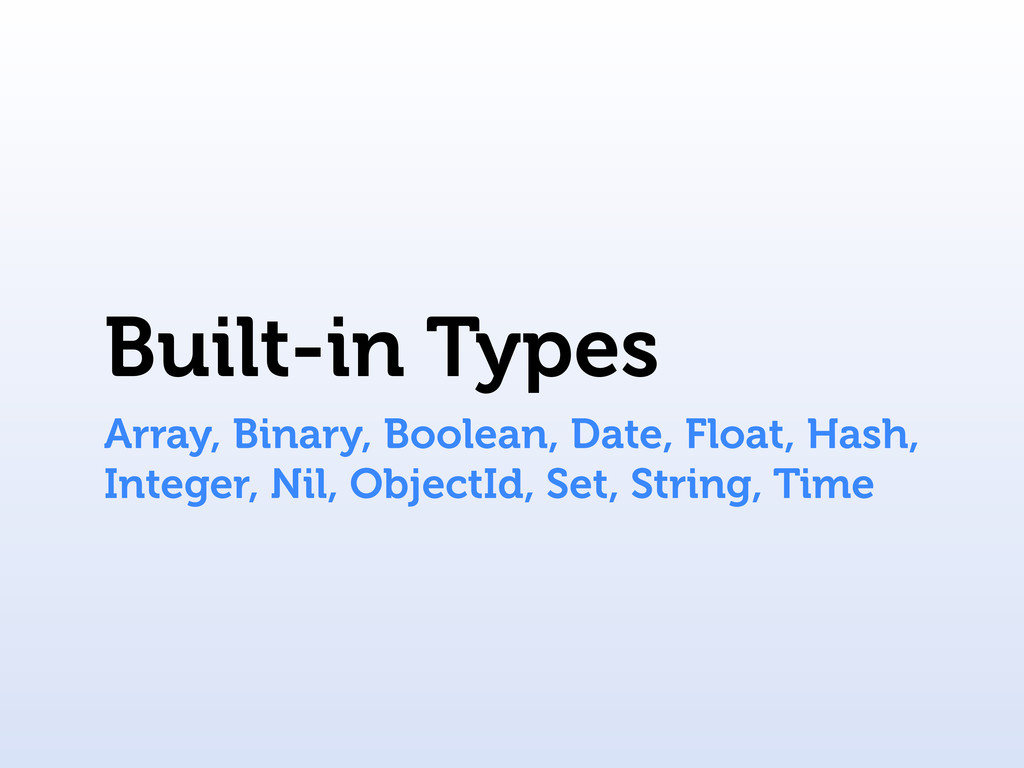 Built-in Types Array, Binary, Boolean, Date, Fl...