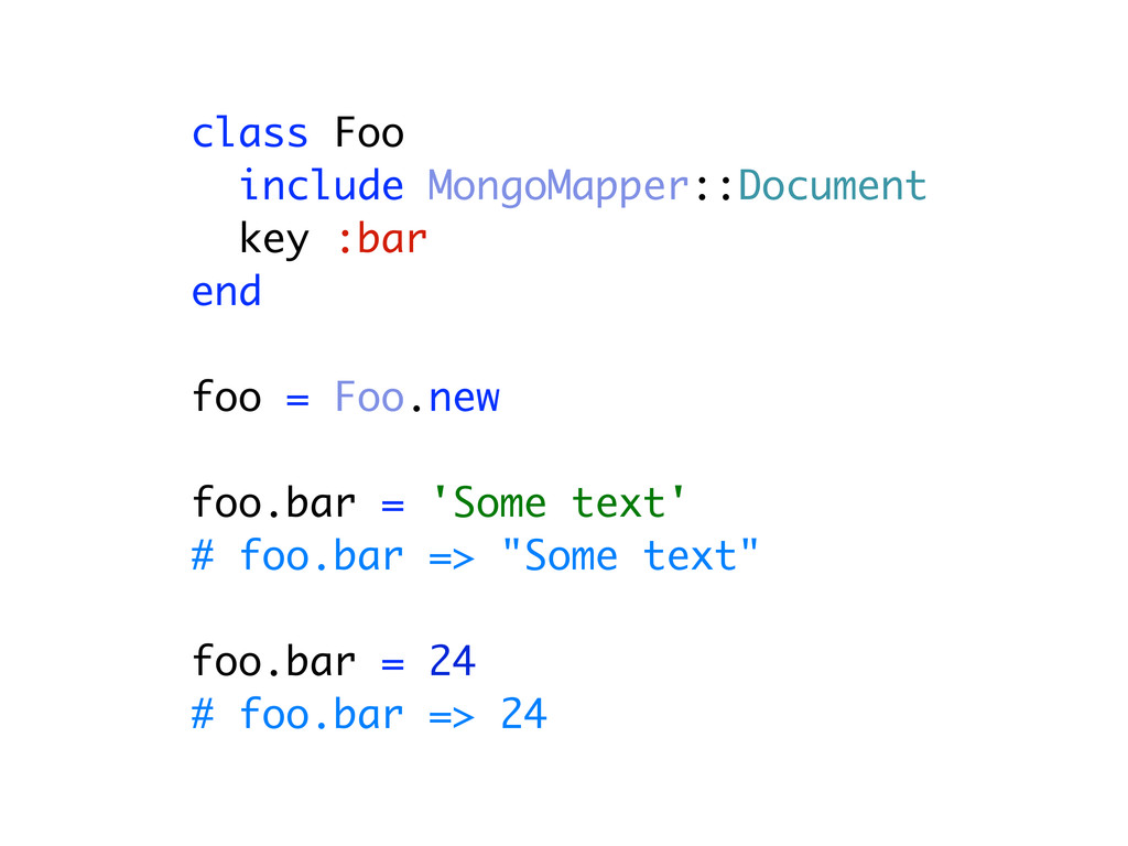 class Foo include MongoMapper::Document key :ba...