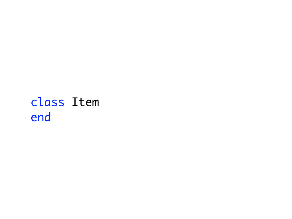 class Item end
