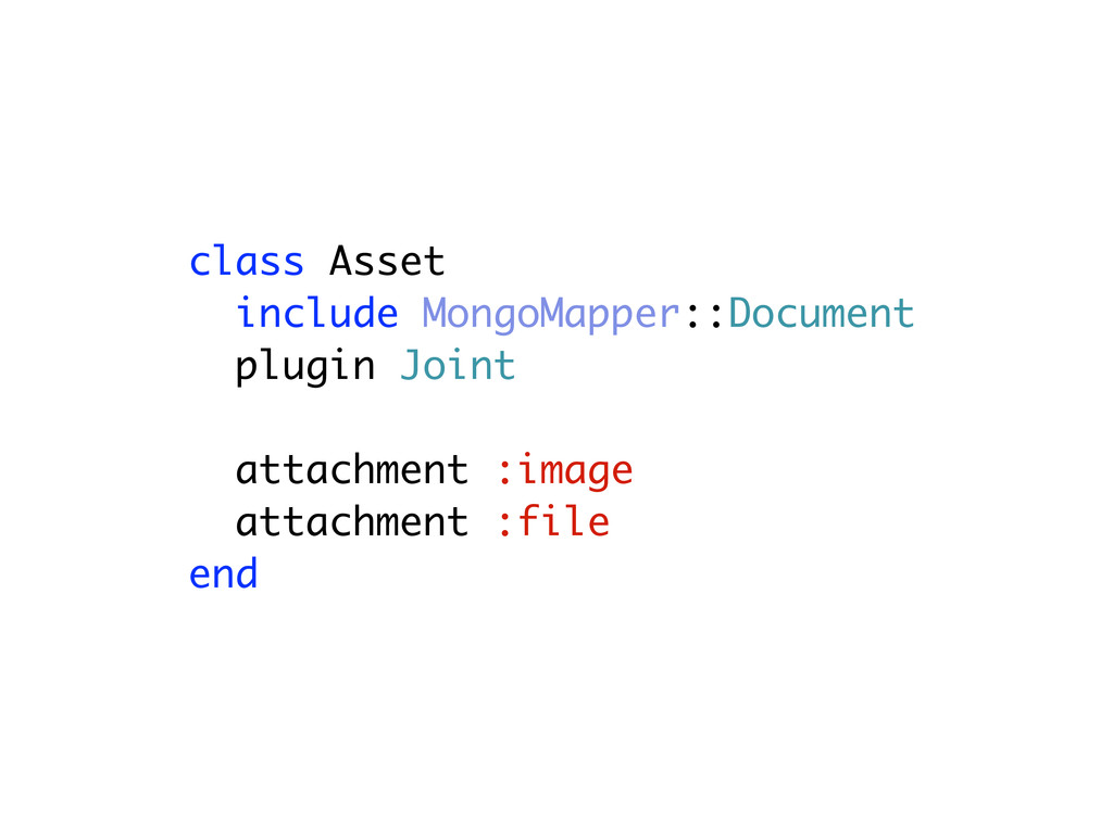 class Asset include MongoMapper::Document plugi...