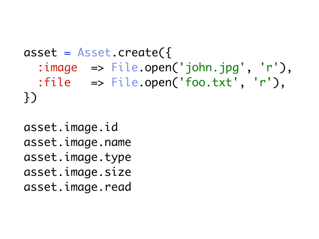 asset = Asset.create({ :image => File.open('joh...