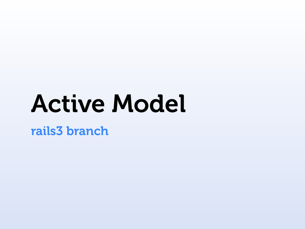 Active Model rails3 branch