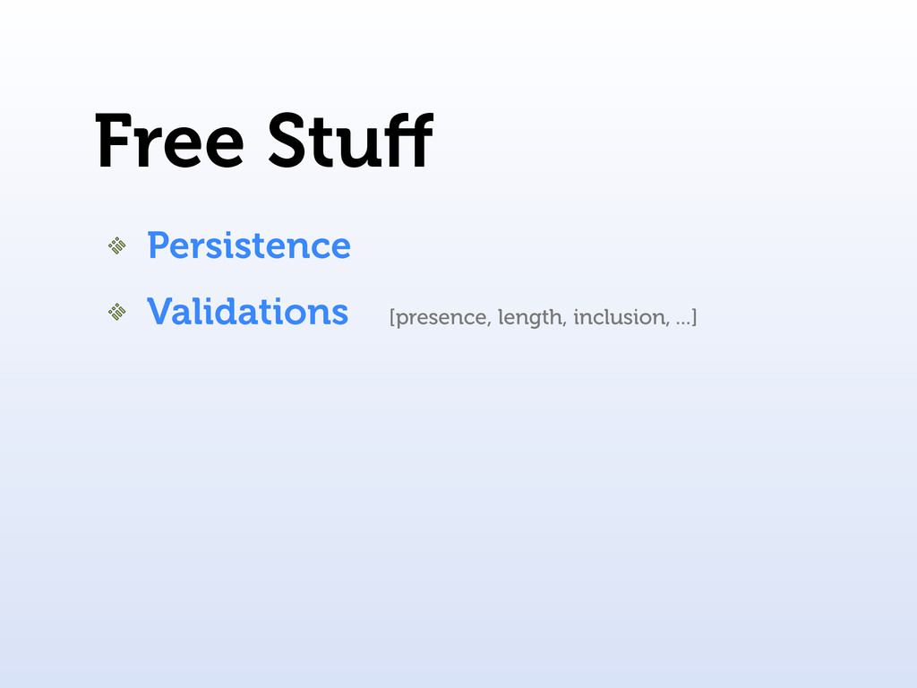 Free Stuff Persistence Validations [presence, le...