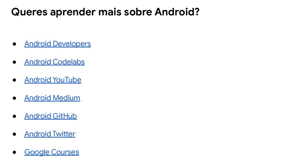 ● Android Developers ● Android Codelabs ● Andro...