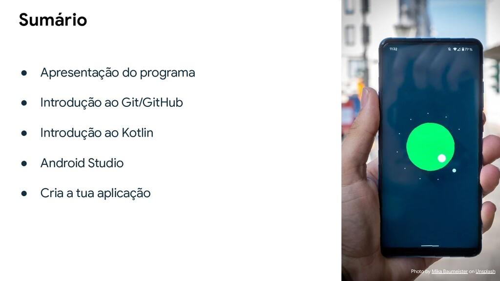 ● Apresentação do programa ● Introdução ao Git/...
